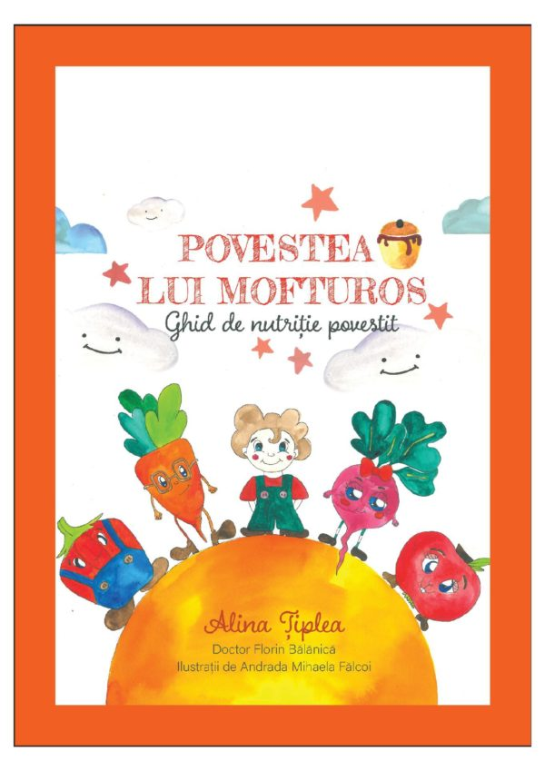 "Povestea lui Mofturos ""Ghid povestit de nutritie"" (download gratuit)"