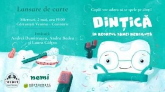"""Stilulmeudeviata.ro: Cartea educațională """"Dințică în regatul Zânei Merciluță"""""""